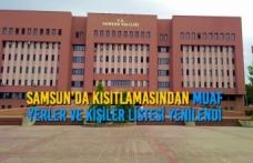 Samsun'da Kısıtlamasından Muaf Yerler ve Kişiler Listesi Yenilendi