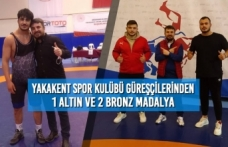 Yakakent Spor Kulübü Güreşçilerinden 1 Altın ve 2 Bronz Madalya