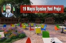 19 Mayıs İlçesine Yeni Proje