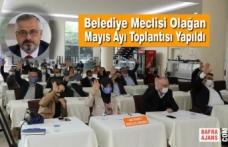 Belediye Meclisi Olağan Mayıs Ayı Toplantısı Yapıldı