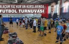 Alaçam Yaz Kur'an Kurslarında Futbol Turnuvası