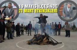 19 Mayıs İlçesinde 21 Mart Etkinlikleri