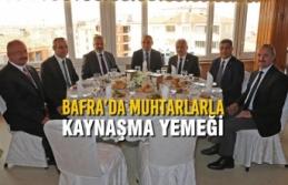 Bafra'da Muhtarlarla Kaynaşma Yemeği