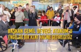 Başkan Cemil Deveci: Atakum'u Engelsiz Bir Kent...