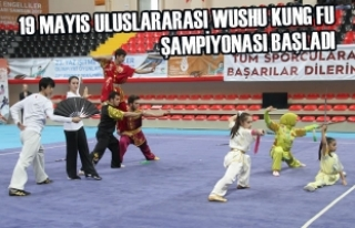 19 Mayıs Uluslararası Wushu Kung Fu Şampiyonası...