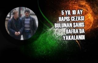 5 Yıl 10 Ay Cezası Bulunan Şahıs Bafra'da Yakalandı