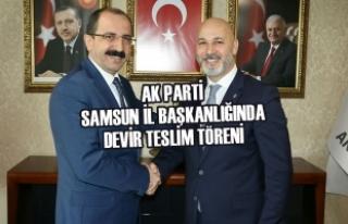 AK Parti Samsun İl Başkanlığında Devir Teslim...
