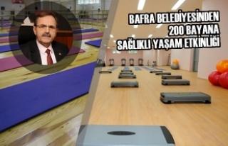 Bafra Belediyesinden 200 Bayana Sağlıklı Yaşam...