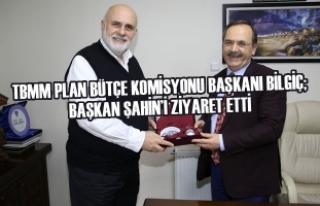 TBMM Plan Bütçe Komisyonu Başkanı Bilgiç; Şahin'i...