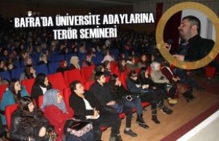 Bafra'da Üniversite Adaylarına Terör Semineri