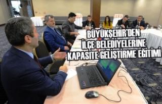 Büyükşehir'den İlçe Belediyelerine Kapasite...