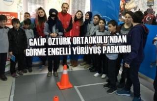 Galip Öztürk Ortaokulu'ndan Görme Engelli...