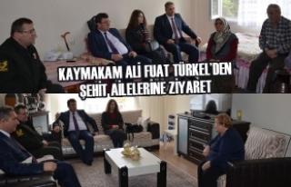 Kaymakam Ali Fuat Türkel'den Şehit Ailelerine...