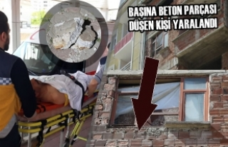 Başına Beton Parçası Düşen Kişi Yaralandı