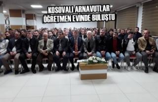 Kosovalı Arnavutlar Öğretmen Evinde Buluştu
