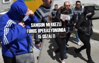 Samsun Merkezli Fuhuş Operasyonunda 15 Gözaltı