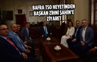 Bafra TSO Heyetinden Başkan Zihni Şahin'e Ziyaret