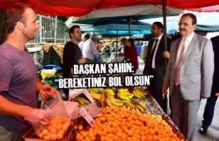 Başkan Zihni Şahin Halk Pazarında