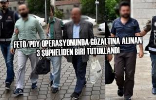 FETÖ/PDY'den Gözaltına Alınan 3 Şüpheliden...