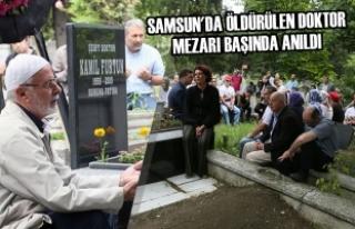 Samsun'da Öldürülen Doktor Mezarı Başında...