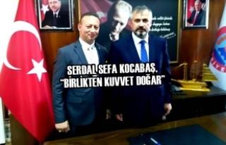 """Serdal Sefa Kocabaş, """"Birlikten Kuvvet Doğar"""""""