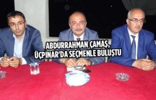 Abdurrahman Çamaş, Üçpınar'da Seçmenle...