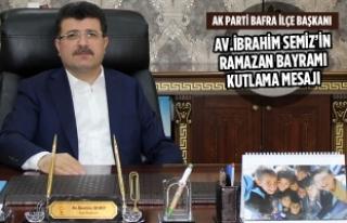 Av.İbrahim Semiz'in Ramazan Bayramı Kutlama Mesajı