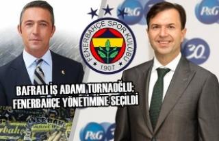 Bafralı İş Adamı Turnaoğlu; Fenerbahçe Yönetimine...