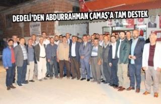 Dedeli'den Abdurrahman Çamaş'a Tam Destek
