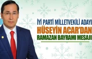 Hüseyin Acar'dan Ramazan Bayramı Mesajı