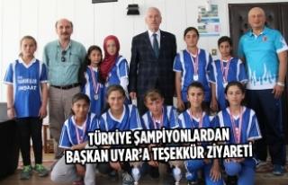Türkiye Şampiyonlardan Başkan Uyar'a Teşekkür...