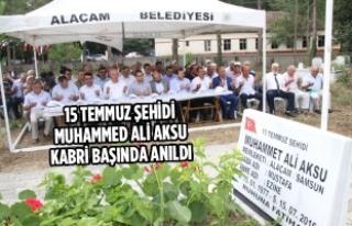 15 Temmuz Şehidi Muhammed Ali Aksu Kabri Başında...