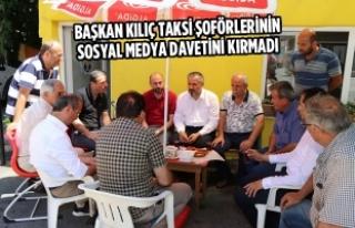 Başkan Kılıç Taksi Şoförlerinin Sosyal Medya...