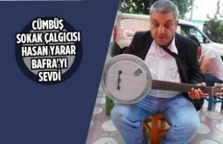Cümbüş Sokak Çalgıcısı Hasan Yarar Bafra'yı...