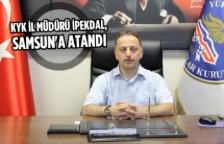 KYK İl Müdürü İpekdal, Samsun'a Atandı