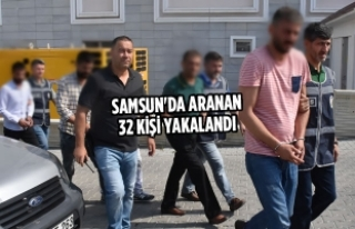 Samsun'da Aranan 32 Kişi Yakalandı