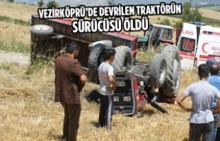 Vezirköprü'de Devrilen Traktörün Sürücüsü...