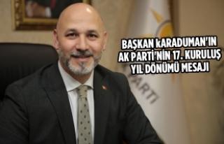 Başkan Karaduman'ın AK Parti'nin 17. Kuruluş...