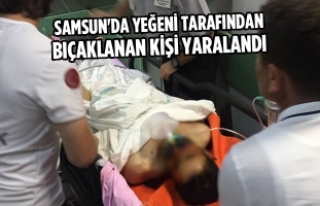 Samsun'da Yeğeni Tarafından Bıçaklanan Kişi...