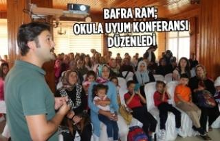 Bafra RAM; Okula Uyum Konferansı Düzenledi