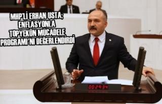 MHP'li Usta; Enflasyonla Topyekûn Mücadele Programı'nı...