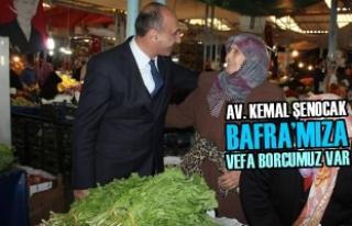 Av. Kemal Şenocak, ''Bafra'mıza Vefa Borcumuz...