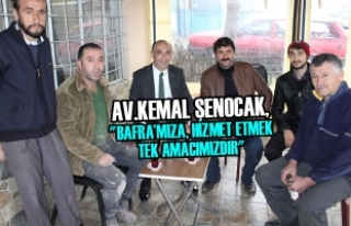 Av.Kemal Şenocak, 'Bafra'mıza, Hizmet Etmek...