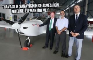 """""""Havacılık Sanayisinin Gelişmesi İçin Nitelikli..."""