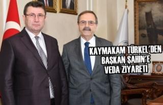 Kaymakam Türkel'den Başkan Şahin'e Veda...