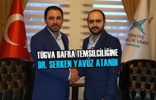 TÜGVA Bafra Temsilciliğine Dr. Serken Yavuz Atandı