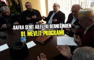 Bafra Şehit Aileleri Derneğinden 91. Mevlit Programı