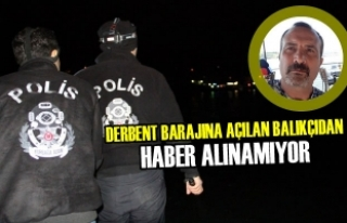 Derbent Barajında Kaybolan Balıkçı Aranıyor