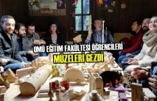 OMÜ Eğitim Fakültesi Öğrencileri Müzeleri Gezdi