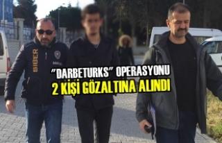 "Samsun'da ""Darbeturks"" Operasyonu 2..."